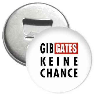 Flaschenöffner + Magnet - Gib Gates keine Chance